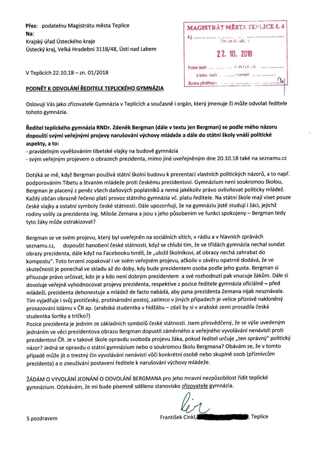 Ředitel teplického gymnázia Bergman zneužívá školu k protinárodním postojům. Občan Teplic žádá po krajském úřadu jeho odvolání