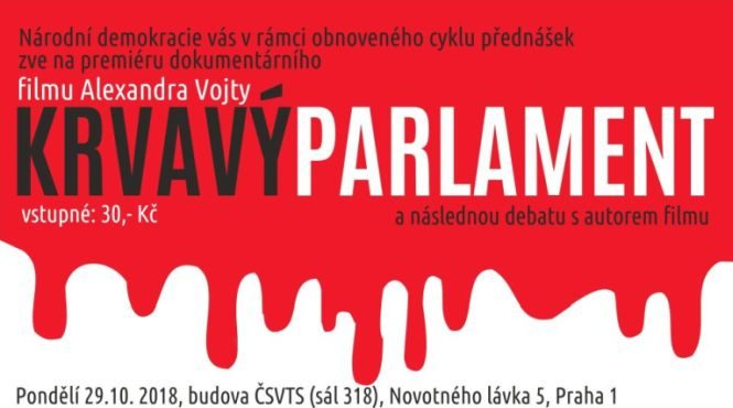 Pokračujeme v přednáškách: Promítání filmu Alexandra Vojty KRVAVÝ PARLAMENT a následná diskuze s autorem, 29. října 2018