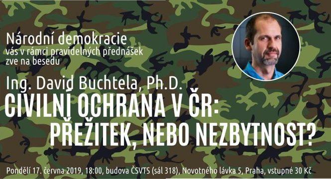 ND vás zve na přednášku - Ing. David Buchtela, Ph.D.: Civilní ochrana v ČR - přežitek, nebo nezbytnost?